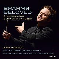 Brahms Beloved - Symphonies 2 & 4; Clara Schumann: Lieder
