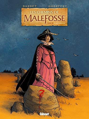 Les Chemins de Malefosse - Tome 21: Plaie d'argent