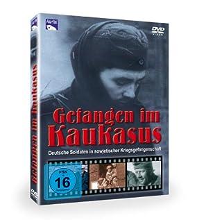 Gefangen im Kaukasus - Deutsche Kriegsgefangene in der Sowjetunion