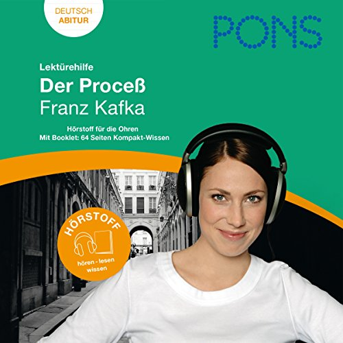 Der Prozeß - Kafka Lektürehilfe. PONS Lektürehilfe - Der Prozeß - Franz Kafka audiobook cover art