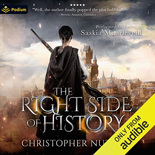 The Right Side of History Audiobook By Christopher G. Nuttall cover art