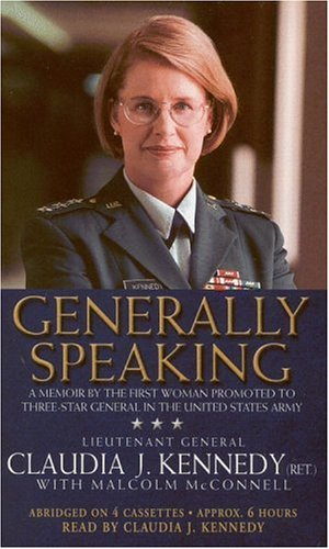 Generally Speaking: A Memoir by the First Woman Promoted to Three-Star General in the United States Army