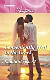 Conveniently Wed to the Greek (Harlequin Romance Book 4567)