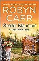 Shelter Mountain (A Virgin River Novel)