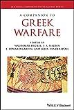 A Companion to Greek Warfare (Blackwell Companions to the Ancient World)