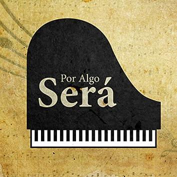 Por Algo Será (Piano Version)