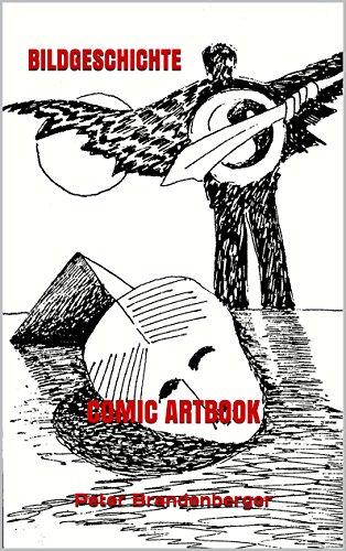BILDGESCHICHTE: COMIC ARTBOOK (German Edition)