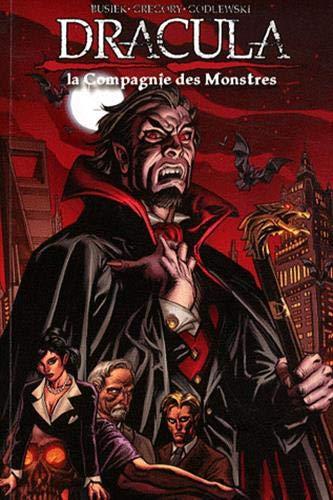Dracula T01 - La Compagnie des Monstres