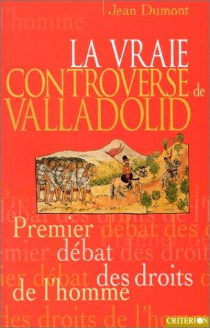 La vraie controverse de Valladolid