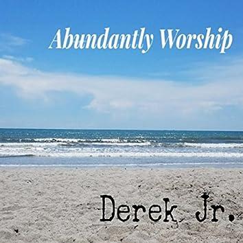 Abundantly Worship