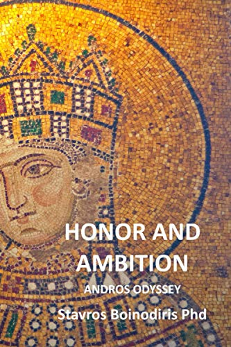 Honor and Ambition: Andros Odyssey