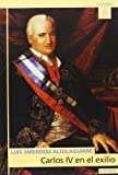 Carlos IV en el exilio: 285 (Astrolabio)