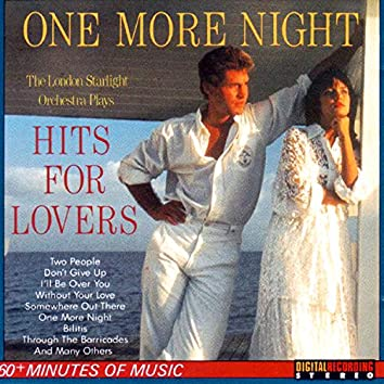 One More Night (Hits For Lovers)