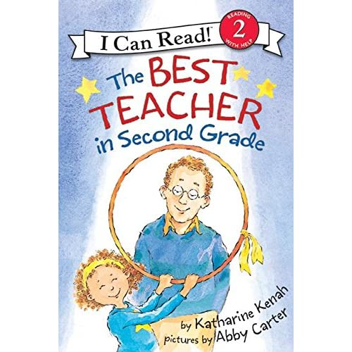The Best Teacher in Second Grade (I Can Read Level 2)