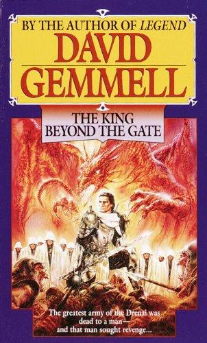 Ebook The King Beyond The Gate The Drenai Saga 2 By David Gemmell