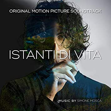 Istanti Di Vita (Original Motion Picture Soundtrack)