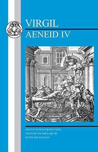 Virgil: Aeneid IV (Latin Texts)