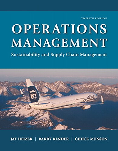 Operations Management: Sustainability and Supply Chain Management Plus MyLab Operations Management with Pearson eText --