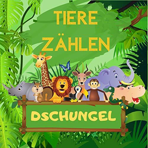 TIERE ZÄHLEN Dschungel: Spielbuch für Vorschulkinder, Kinder im Alter von 2-5 Jahren - Aktivitätspuzzles, Tiere finden und Zahlen lernen, vorschule übungshefte, Kindergartenblock