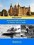 Motorsportstadt Schwerin - zu Wasser und zu Lande - Uli Grunert