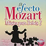 Efecto Mozart: Musica Para Bebes 3 / Various by unknown (2005-09-13)