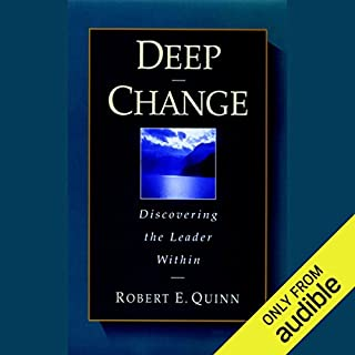 Deep Change: Discovering the Leader Within audiobook cover art