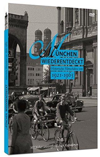 München Wiederentdeckt. Historische Filmschätze Von 1921 - 1965