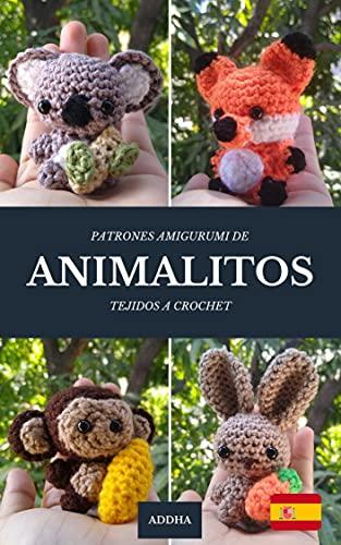 Animalitos: Patrones Amigurumis a crochet