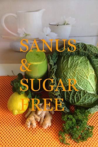 DRINK YOURSELF FIT: SANUS SUGAR FREE (Alimentacao) (Portuguese Edition)