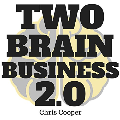 Two-Brain Business 2.0 audiobook cover art