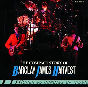 The Compact Story Of Barclay James Harvest