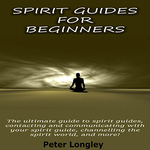Spirit Guides for Beginners audiobook cover art