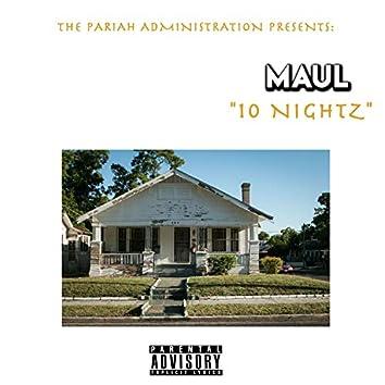 '10 Nightz