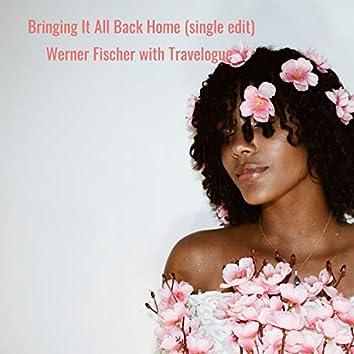 Bringing It All Back Home (Single Edit)