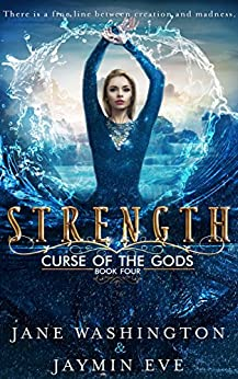Strength (Curse of the Gods Book 4) by [Jane Washington, Jaymin Eve]