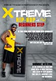 Xtreme Hip Hop with Phil Beginners Step, By the creator Phillip Weeden