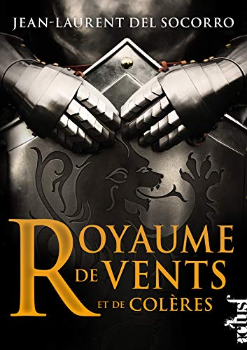 Royaume de vent et de colères (French Edition)