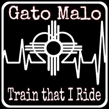 Train That I Ride