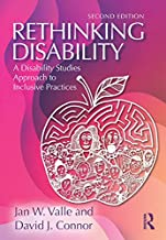 Rethinking Disability: A Disability Studies Approach to Inclusive Practices (English Edition)