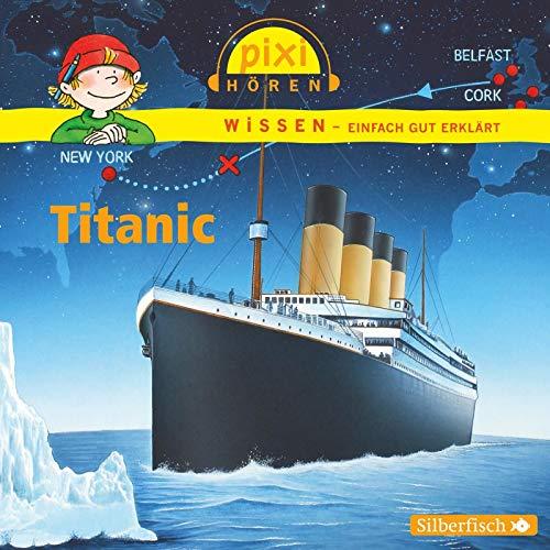 Pixi Wissen: Titanic: 1 CD