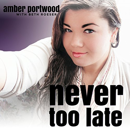 Never Too Late audiobook cover art