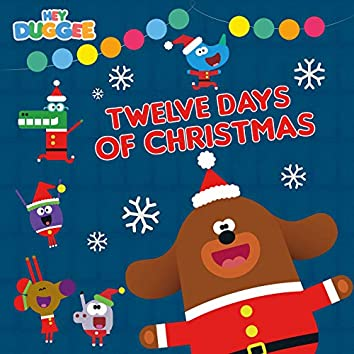 Hey Duggee - Twelve Days of Christmas
