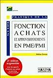 Guide Pratique De La Fonction Achats Et Approvisionnements En Pme / Pmi