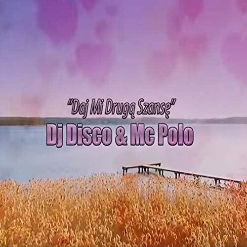 DJ Disco feat. Mc Polo