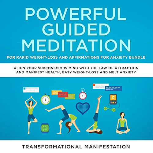 Powerful Guided Meditation for Rapid Weight-Loss and Affirmations for Anxiety Bundle cover art