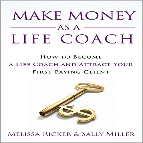 Make Money as a Life Coach audiobook cover art