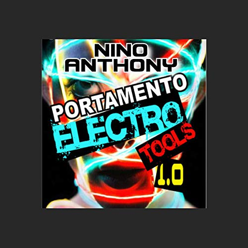 Nino Anthony Electro Tools - Download Electro Loops Pack | Download