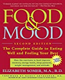 Food & Mood: The Complete Guide to Eating Well and Feeling Your Best, Second Edition