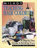 Teaching Hair Coloring (Milady)