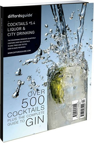 Diffordsguide to Cocktails, Liquor and City Drinking: No. 5.4